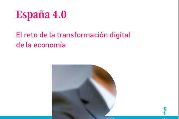 Spain 4.0: The Economy digital transformation challenge